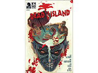 The Dead Island Comic Is Ready For Our Brains To Ingest