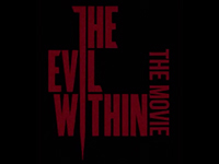 Looks Like We Have The Evil Within — The Movie