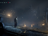 Have Some Gameplay For Vampyr To Gaze Into Its Soul