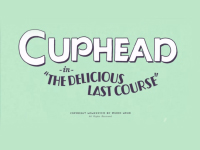 The Delicious Last Course Will Be A Bit Later For Cuphead