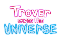 Review — Trover Saves The Universe