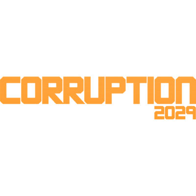 Corruption 2029 Is Announced & Almost Here To Play