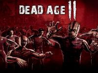 Dead Age 2 Is Shuffling Back Just A Little Bit Now